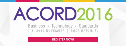 Sponsored by: ACORD. Business, Technology, Standards. November 1-3, 2016. Boca Raton, FL. Click here for more information.