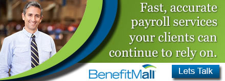 Sponsored by: BenefitMall. Fast, accurate payroll services your clients can continue to rely on. Click here for more information.