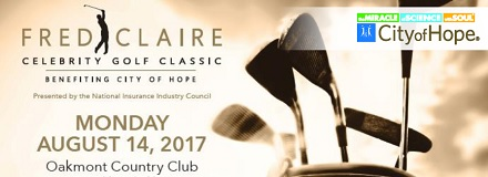 Sponsored by: City of Hope. Fred Claire Celebrity Golf Classic Benefiting City of Hope. Monday, August 14, 2017. Oakmont Country Club. Click here for more information.