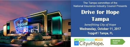 Sponsored by: City of Hope. Drive for Hope - Tampa. Benefitting City of Hope. Wednesday, October 11, 2017. Topgolf - Tampa, FL. Click here for more information.