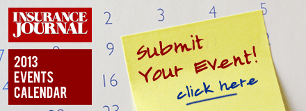 Insurance Journal's 2013 Insurance Industry Events Calendar - Submit your event!