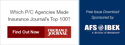 Sponsored by: AFS/IBEX. Which P/C Agencies Made Insurance Journal's Top 100? Click here for more information.