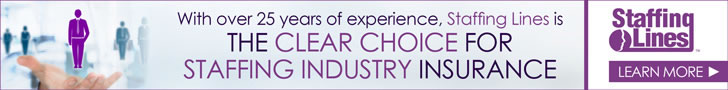 Sponsored by: NSM Insurance Group. The Clear Choice For Temp Staffing Insurance. Click here for more information.
