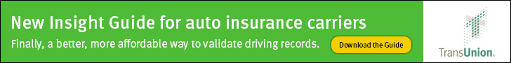 Sponsored by: TransUnion. New Insight Guide for auto insurance carriers. Finally, a better, more affordable way to validate driving records. Click here for more information.